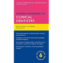 Oxford Handbook of Clinical Dentistry (Oxford Medical Handbooks)