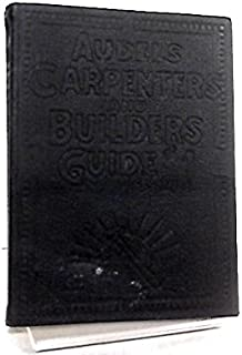 audels carpenters and builders guide 4 for carpenters joiners rh amazon com audels carpenters and builders guide 1947