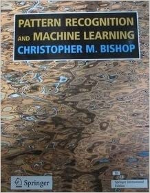 Pattern Recognition and Machine Learning [Paperback]: BISHOP C. M. ...