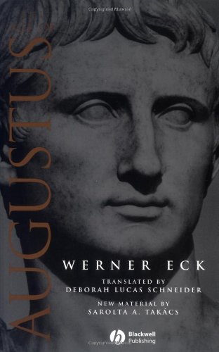 The Age of Augustus (Blackwell Ancient Lives)