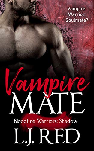 Vampire Mate: Bloodline Warriors: Shadow