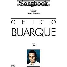 SONGBOOK CHICO BUARQUE - VOL. 2