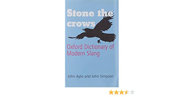 Amazon. Com: oxford dictionary of modern slang (oxford quick.