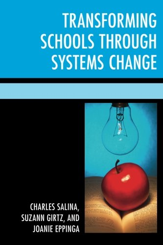 Transforming Schools Through Systems Change (Powerless to Powerful)
