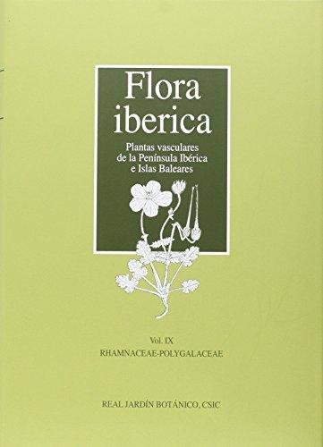 Descargar Libro Flora Iberica. Plantas Vasculares De La Península Ibérica E Islas Baleares: Flora Iberica. Vol. Ix: Rhamnaceae-polygalaceae: 9 Carlos Aedo Pérez