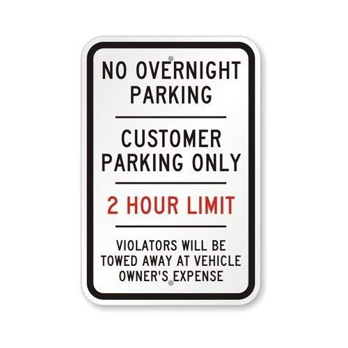 No Overnight Parking Customer Parking Only 2 Hour Limit Violators Will Be Towed at Sign, 8