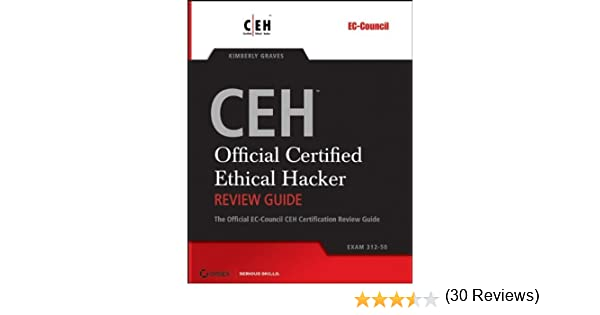 Amazon ceh official certified ethical hacker review guide amazon ceh official certified ethical hacker review guide exam 312 50 ebook kimberly graves kindle store fandeluxe Images