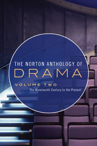 The Norton Anthology of Drama: The Nineteenth Century to...