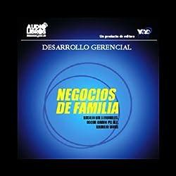 Negocios de Familia [Family Business]