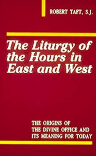 The Liturgy Of The Hours In East And - Store Hours U Village