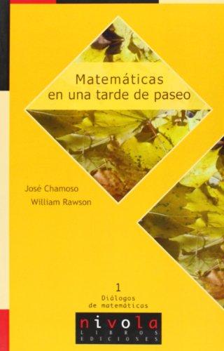 Descargar Libro Matemáticas En Una Tarde De Paseo José María Chamoso Sánchez