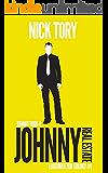 Johnny Real Estate: Legitimate Job Trilogy #1 (Johnny Books Book 4)