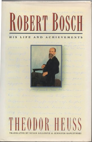 Robert Bosch: His Life and Achievements