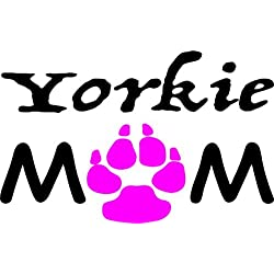 Yorkshire Terrier Decal - YORKIE MOM Vinyl Sticker - Yorkie Bumper Sticker - Yorkie Decal - Dog Decal - Perfect Yorkshire Terrier Gift - Made in the USA