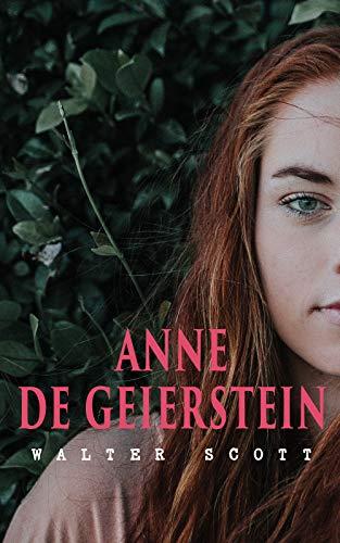 Anne de Geierstein: La jeune fille avec des pouvoirs magiques (Roman historique: La guerre des Deux Roses) (French Edition) - Jeanne Darc Roses