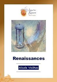 Renaissances par Nicole Voilhes