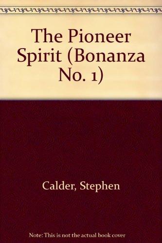 the-pioneer-spirit-bonanza-no-1