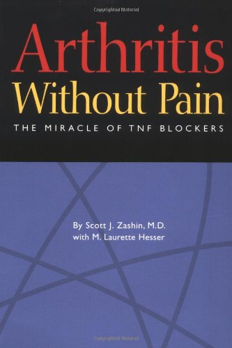 Arthritis Without Pain: The Miracle of TNF Blockers (Best Natural Tnf Blocker)
