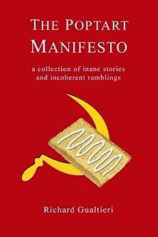 The Poptart Manifesto by [Gualtieri, Rick]
