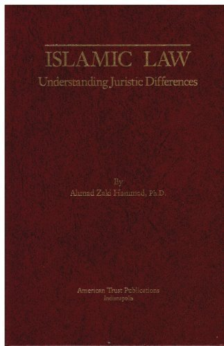 Islamic Law: Understanding Juristic Differences by Ahmad Z. Hammad (1992-12-01)