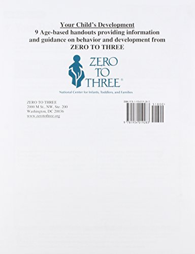 Your Child's Development: 9 Age-based Handouts Providing Information and Guidance on Behavior and Development from Zero