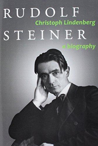 Rudolf Steiner: A Biography