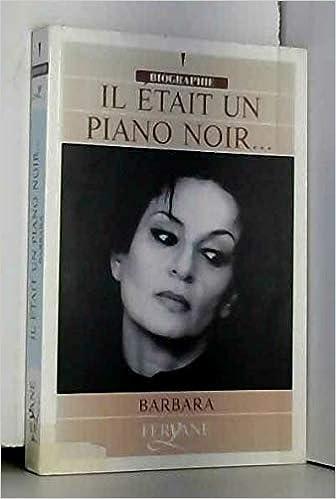 Il Etait Un Piano Noir Edition En Gros Caracteres