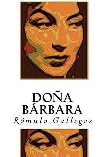 Doña Bárbara (Spanish Edition)