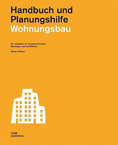 Wohnungsbau. Handbuch und Planungshilfe