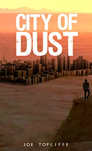 City of Dust by [Topliffe, Joe]
