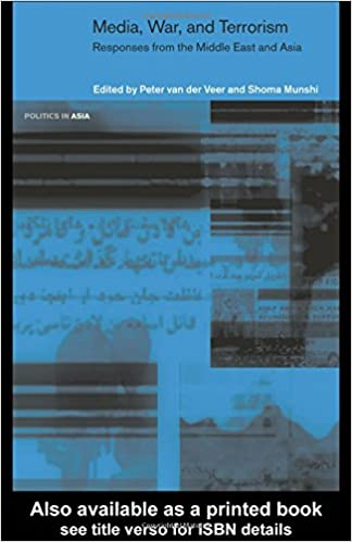 Media war and terrorism responses from the middle east and asia media war and terrorism responses from the middle east and asia politics in asia 1st edition fandeluxe Choice Image