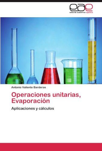 Descargar Libro Operaciones Unitarias, Evaporación Valiente Barderas Antonio