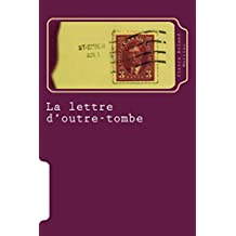 La lettre d'outre-tombe (French Edition)