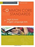 img - for Common Core Standards for High School English Language Arts: A Quick-Start Guide by Susan Ryan (2012-10-17) book / textbook / text book