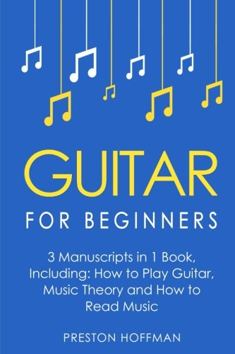 Book 3 Sheet Music (Guitar for Beginners: Bundle - The Only 3 Books You Need to Learn Guitar Lessons for Beginners, Guitar Theory and Guitar Sheet Music Today (Music Best Seller) (Volume 7))