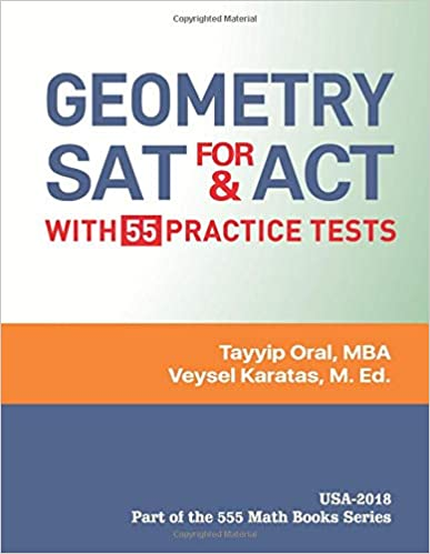 Amazon com: GEOMETRY for SAT and ACT: 555 Geometry Questions With