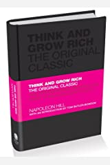 Think and Grow Rich: The Original Classic Hardcover