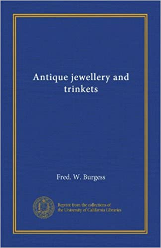 Antique Jewellery And Trinkets Fred W Burgess Amazon Books