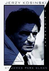 Jerzy Kosinski: A Biography by James Park Sloan (1997-03-01)