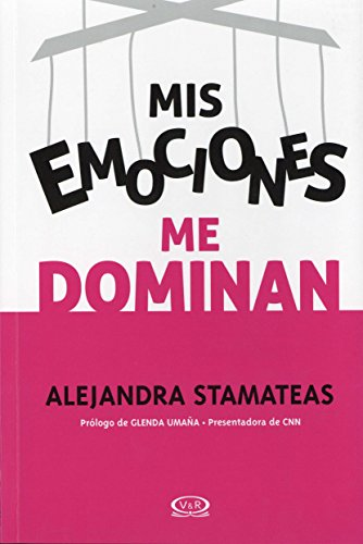 (Mis emociones me dominan (Spanish Edition))
