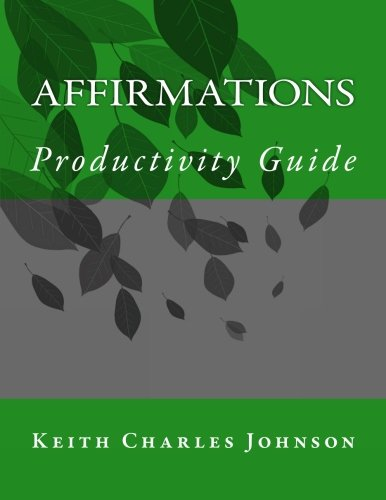 Affirmations Productivity Guide