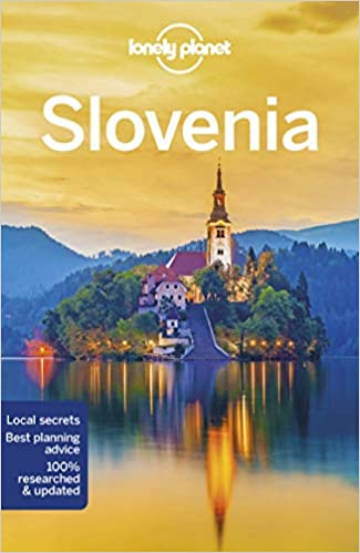 9th Edition Lonely Planet Slovenia 9th Ed.