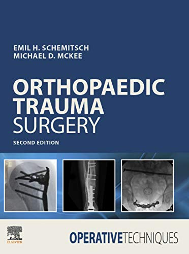 Operative Techniques: Orthopaedic Trauma Surgery E-Book - medicalbooks.filipinodoctors.org