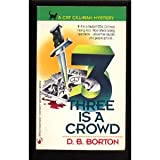 img - for Three Is a Crowd book / textbook / text book