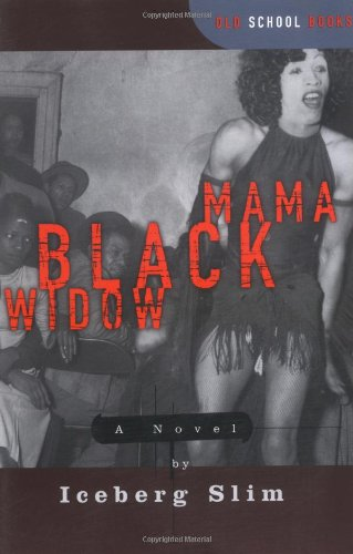 - Mama Black Widow: A Novel (Old School Books)