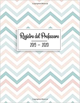 Amazon.com: Registro del Professore 2019 - 2020: Calendario ...