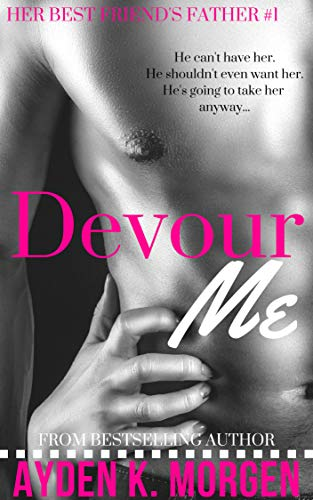 Devour Me (Her Best Friend
