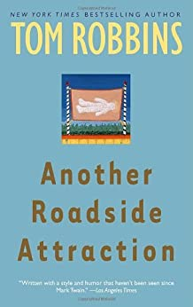 Another Roadside Attraction by [Robbins, Tom]