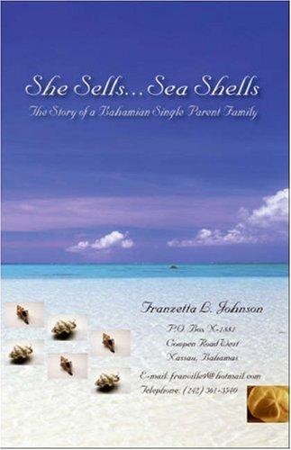 She Sells...Sea Shells: The Story of A Bahamian Single Parent Family