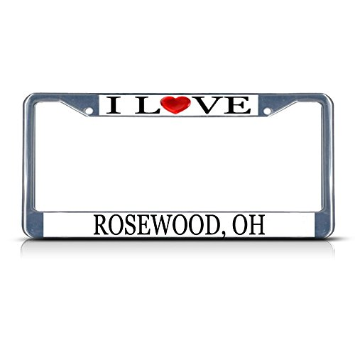 Sign Destination Metal License Plate Frame Solid Insert I Love Heart Rosewood, Oh Car Auto Tag Holder - Chrome 2 Holes, Set of -